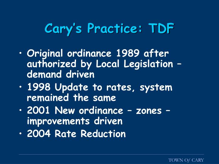 Cary's Practice: TDF