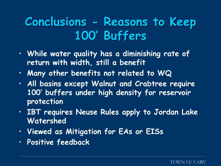Conclusions - Reasons to Keep 100' Buffers