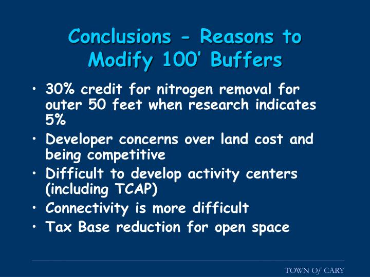 Conclusions - Reasons to Modify 100' Buffers
