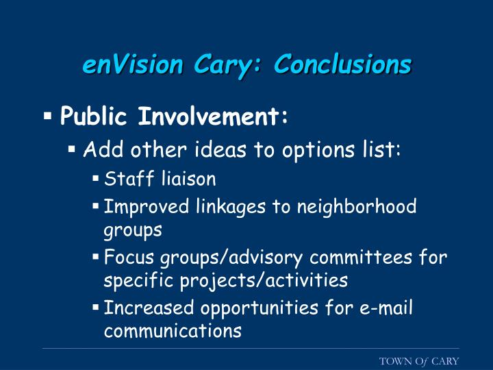enVision Cary: Conclusions