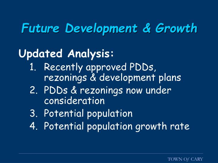 Future Development & Growth