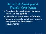 growth development trends conclusions1