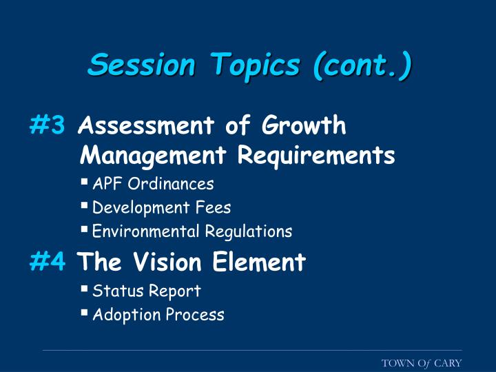 Session topics cont