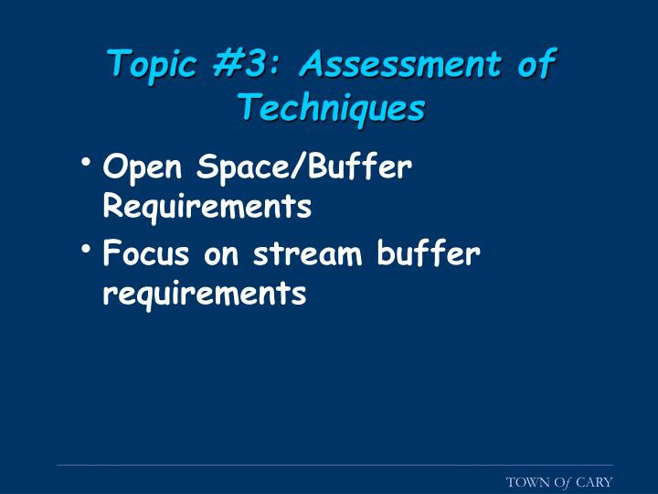 Topic #3: Assessment of Techniques
