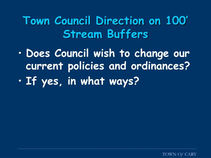 Town Council Direction on 100' Stream Buffers