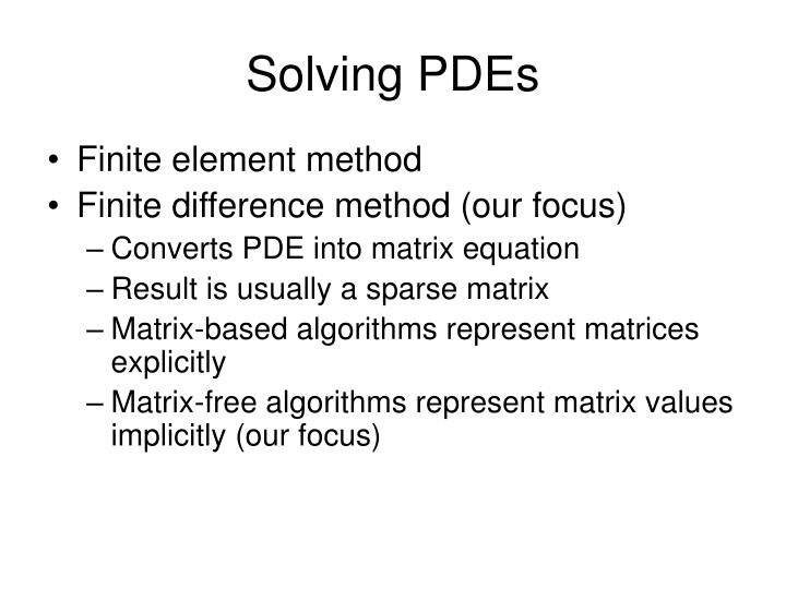 Solving PDEs