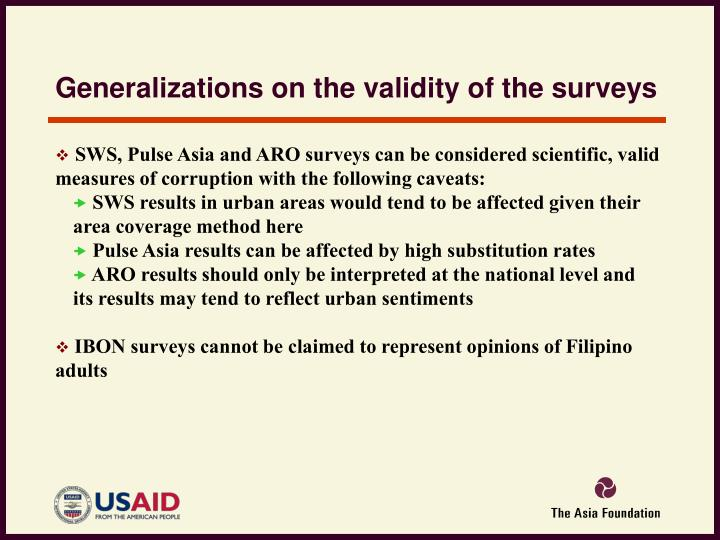 Generalizations on the validity of the surveys