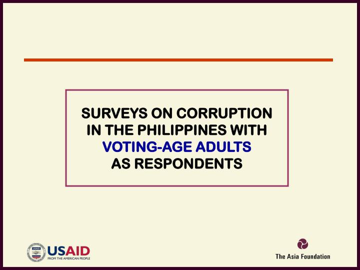 SURVEYS ON CORRUPTION