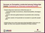 surveys on corruption conducted among voting age adults comments on ti surveys conducted by aro