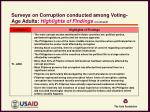 surveys on corruption conducted among voting age adults highlights of findings continued2