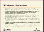 ti philippines methods used