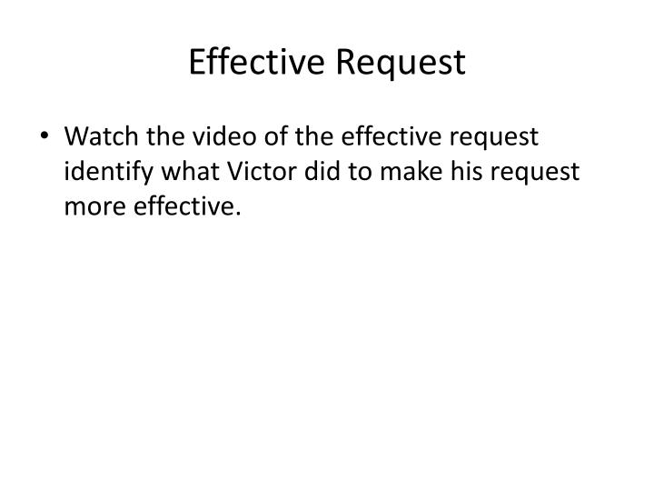 Effective Request