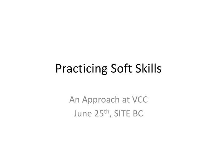 Practicing Soft Skills