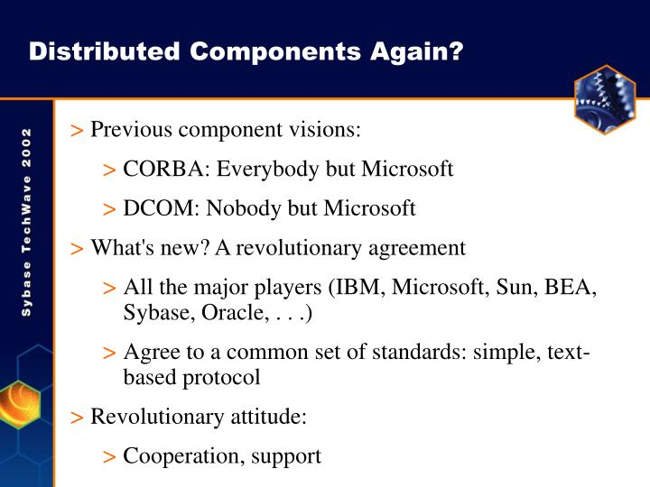 Distributed Components Again?
