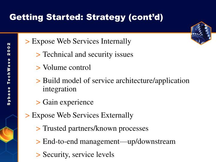 Getting Started: Strategy (cont'd)
