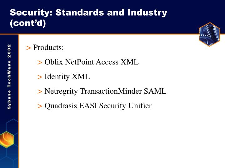 Security: Standards and Industry (cont'd)