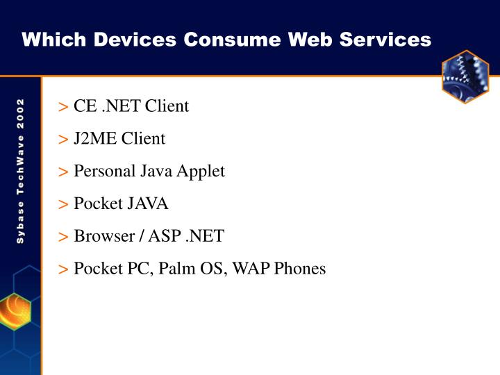Which Devices Consume Web Services