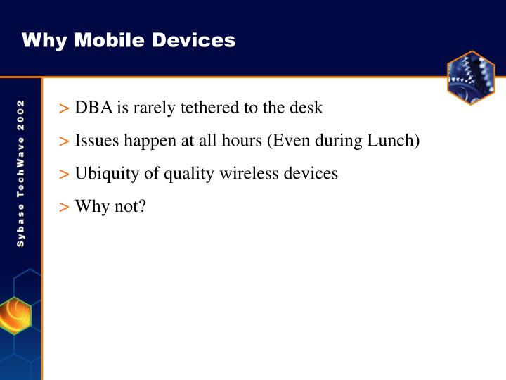 Why Mobile Devices