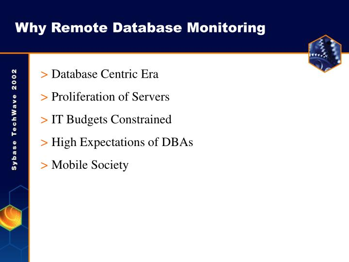 Why Remote Database Monitoring