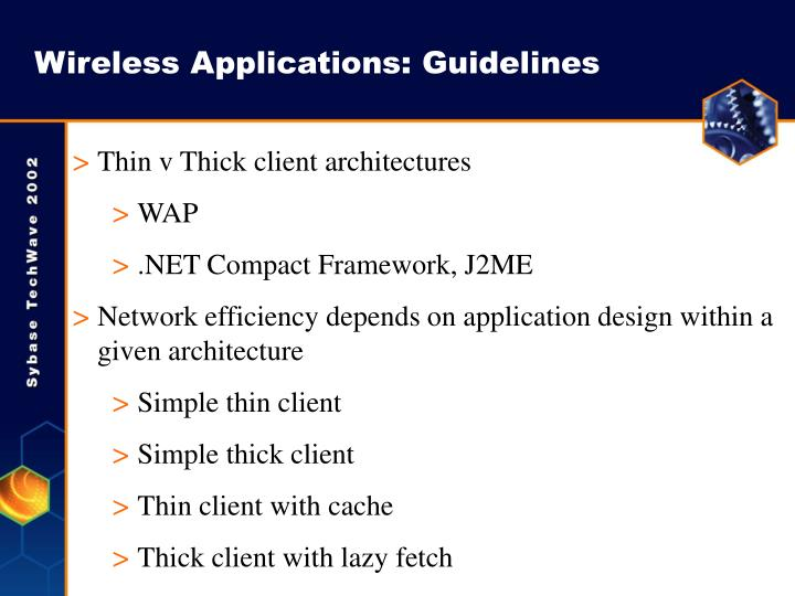 Wireless Applications: Guidelines