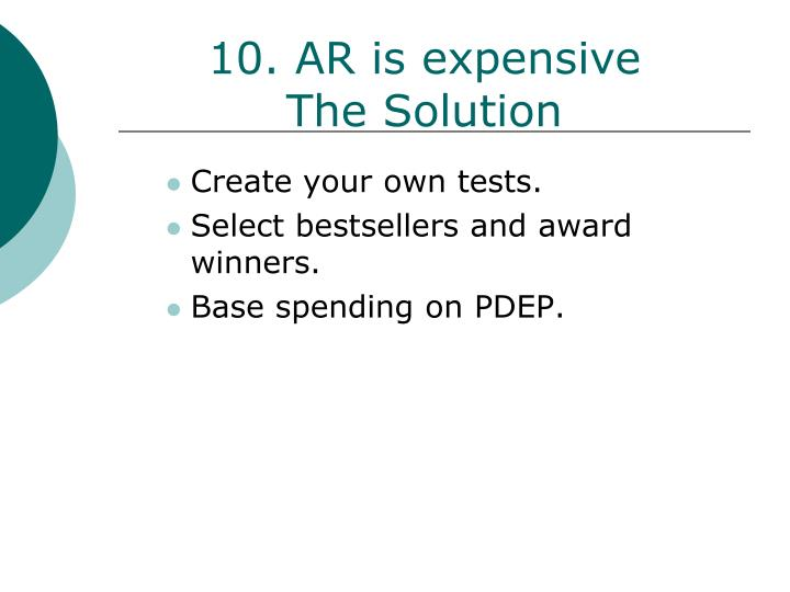 10. AR is expensive