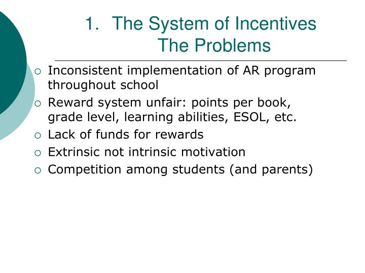 The System of Incentives