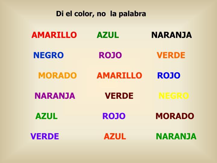 Di el color, no  la palabra