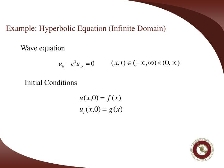 Example hyperbolic equation infinite domain