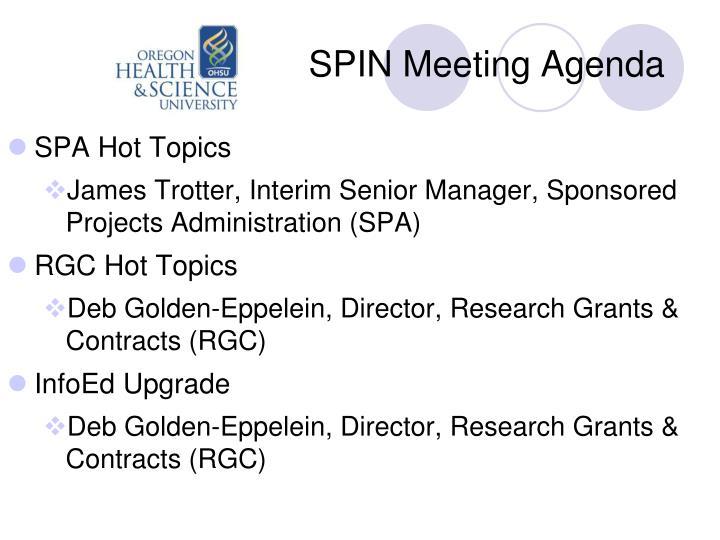 SPIN Meeting Agenda