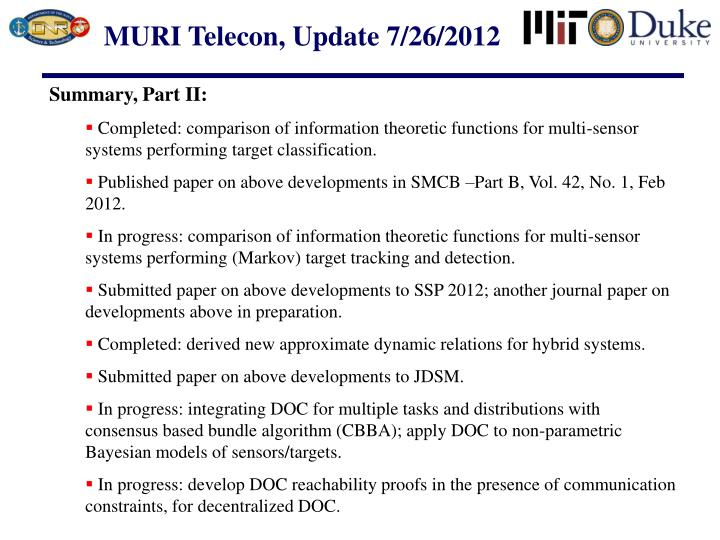 MURI Telecon, Update 7/26/2012