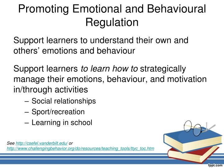 Promoting Emotional and Behavioural Regulation