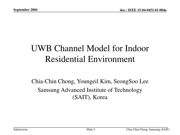 Uwb channel model for indoor residential environment