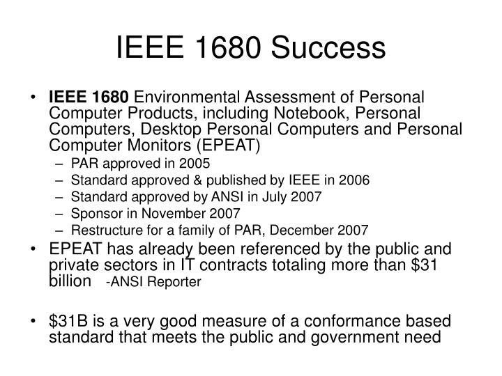 IEEE 1680 Success