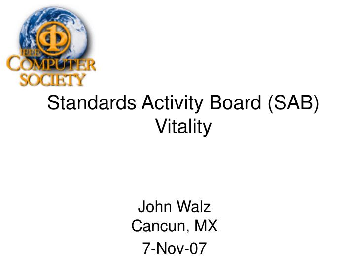 Standards activity board sab vitality