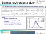estimating average x gluon