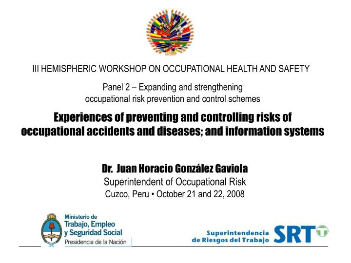 III HEMISPHERIC WORKSHOP ON OCCUPATIONAL HEALTH AND SAFETY