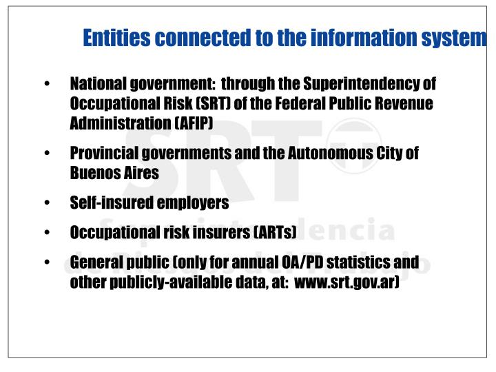 Entities connected to the information system