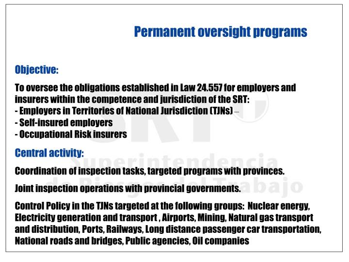 Permanent oversight programs