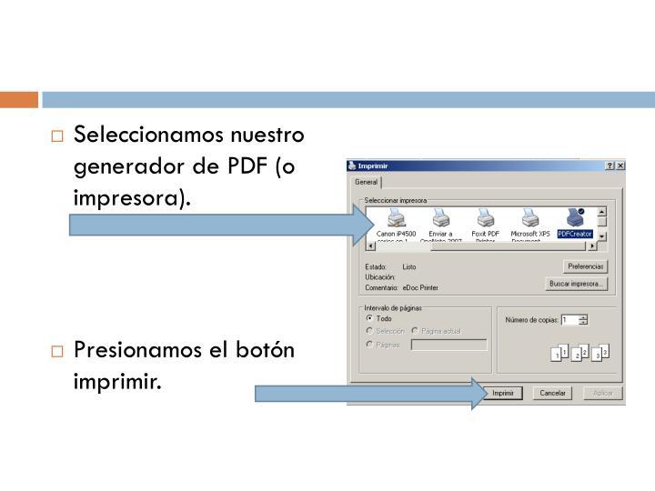 Seleccionamos nuestro generador de PDF (o impresora).