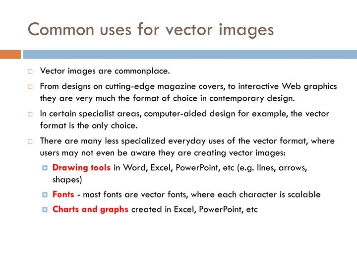 Common uses for vector images
