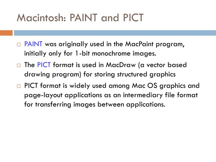 Macintosh: PAINT and PICT