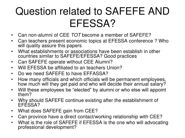 Question related to SAFEFE AND EFESSA?