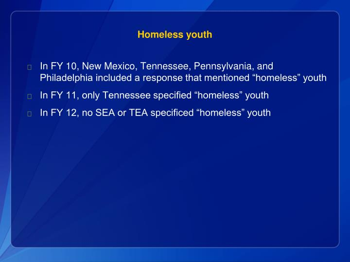 Homeless youth
