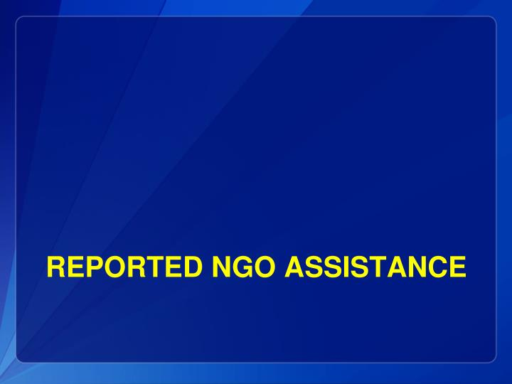 Reported NGO assistance