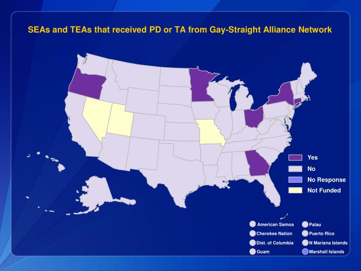 SEAs and TEAs that received PD or TA from Gay-Straight Alliance Network
