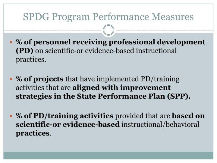 SPDG Program Performance Measures