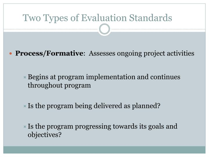 Two Types of Evaluation Standards