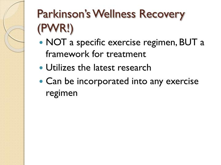 Parkinson's Wellness Recovery (PWR!)