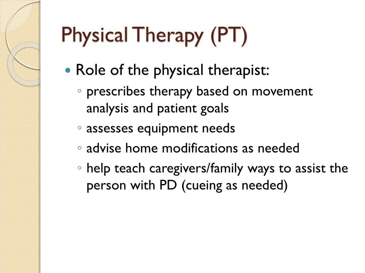 Physical Therapy (PT)