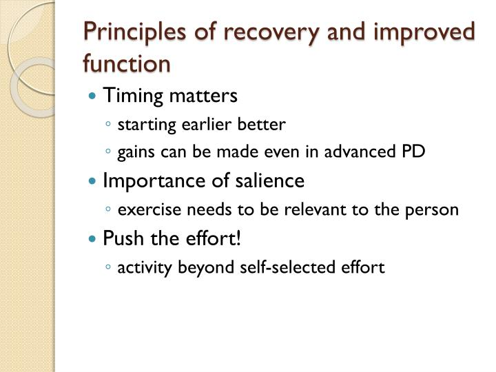 Principles of recovery and improved function